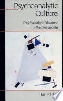 Psychoanalytic Culture