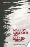 Marxism  Mysticism and Modern Theory