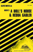 A doll s house and Hedda Gabler