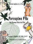 Porcupine Pflu