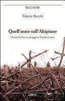 Quell anno sull Altipiano  Trenta liriche in omaggio a Emilio Lussu