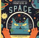 Professor Astro Cat s Frontiers of Space