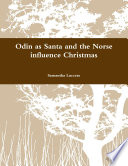 Odin as Santa and the Norse influence Christmas