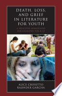 Death Loss And Grief In Literature For Youth