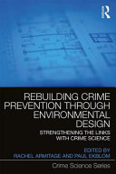 Rebuilding Crime Prevention Through Environmental Design