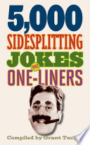 5 000 Sidesplitting Jokes and One Liners