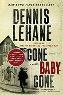 Gone, Baby, Gone With Bonus Content : innocent or the weak. a territory defined...