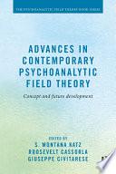 Advances In Contemporary Psychoanalytic Field Theory