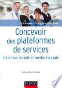 Concevoir Des Plateformes De Services En Action Sociale Et M Dico Sociale