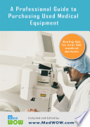 A Professional Guide To Purchasing Used Medical Equipment