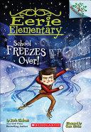 School Freezes Over