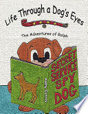 Life Through A Dog S Eyes