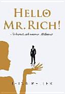 Hello Mr  Rich   So heirate ich meinen Million  r