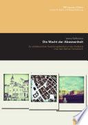 Die Macht der Abwesenheit : zur städtebaulichen Gestaltungsdebatte um den Stadtplatz unter dem Berliner Fernsehturm