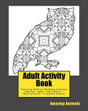 Adult Activity Book Amazing Animals