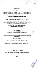 Traité du Rhabillage et de la fabrication de l'horologerie actuelle, etc
