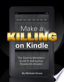 Make A Killing On Kindle 2018 Edition