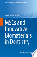 Mscs And Innovative Biomaterials In Dentistry