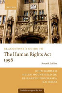 Blackstone s Guide to the Human Rights Act 1998