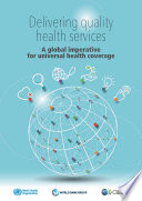 Delivering Quality Health Services A Global Imperative