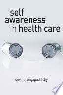Self Awareness in Health Care