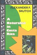 A Naturalist in Costa Rica