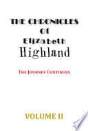 The Chronicles Of Elizabeth Highland