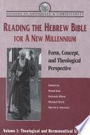 Reading the Hebrew Bible for a New Millennium  Volume 1