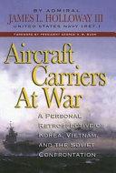 Aircraft Carriers at War