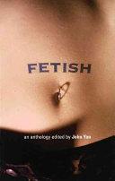 An Anthology of Fetish Fiction