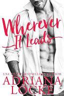 Wherever It Leads Pdf [Pdf/ePub] eBook