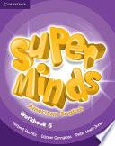 Super Minds American English Level 6 Workbook book