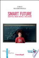 Smart Future  Didattica  media digitali e inclusione