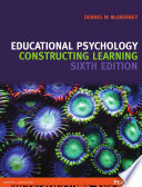 Educational Psychology  Constructing Learning