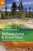 The Rough Guide to Yellowstone & Grand Teton