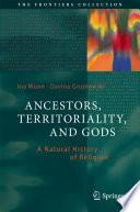 Ancestors, Territoriality, and Gods