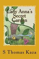 Lady Anna s Secret Garden