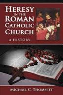 download ebook heresy in the roman catholic church pdf epub