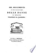 Del reggimento e de  costumi delle donne di Messer Francesco da Barberino