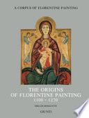 The Origins of Florentine Painting, 1100-1270