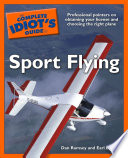 The Complete Idiot s Guide to Sport Flying