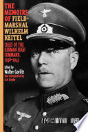 The Memoirs of Field Marshal Wilhelm Keitel