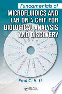 Fundamentals of Microfluidics and Lab on a Chip for Biological Analysis and Discovery