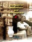 Marguerite Wildenhain and the Bauhaus