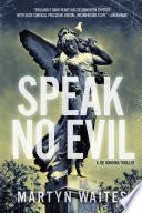 Speak No Evil  A Joe Donovan Thriller  Joe Donovan Thrillers