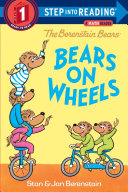 The Berenstain Bears Bears on Wheels