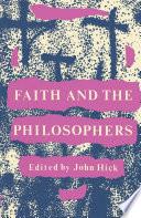 Faith And The Philosophers