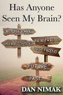 Has Anyone Seen My Brain