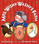 Mrs. Wishy-Washy's Farm Joy Cowley, Elizabeth Fuller Cover
