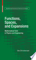 Functions  Spaces  and Expansions